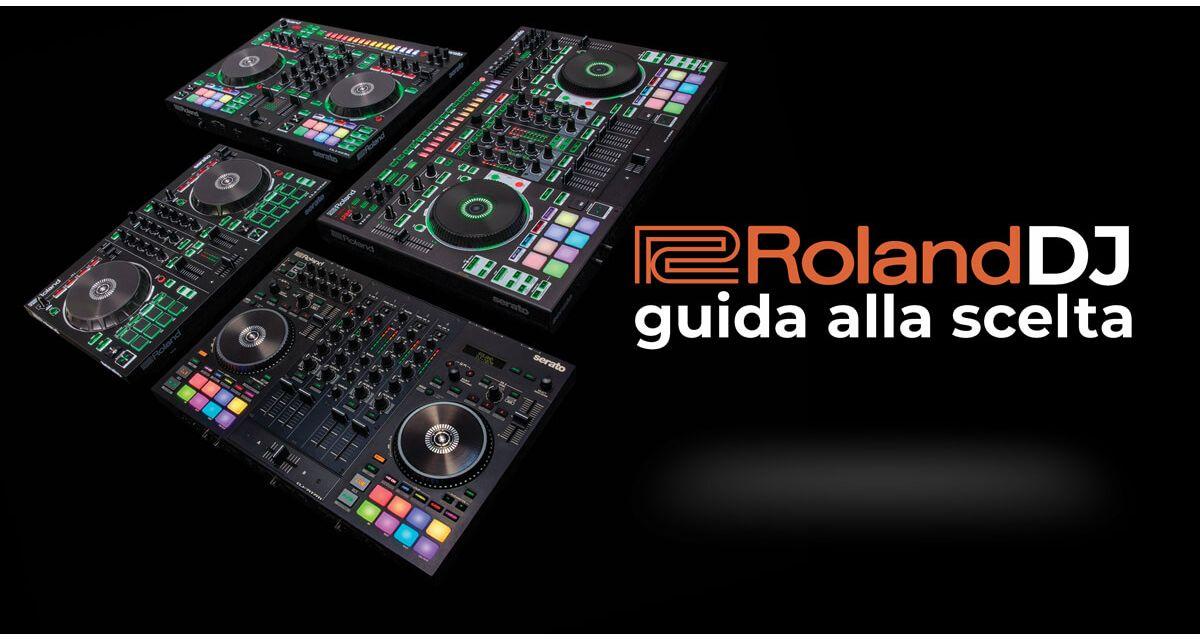 DJ Controller Roland: scopri la linea completa, con la nostra guida alla scelta.