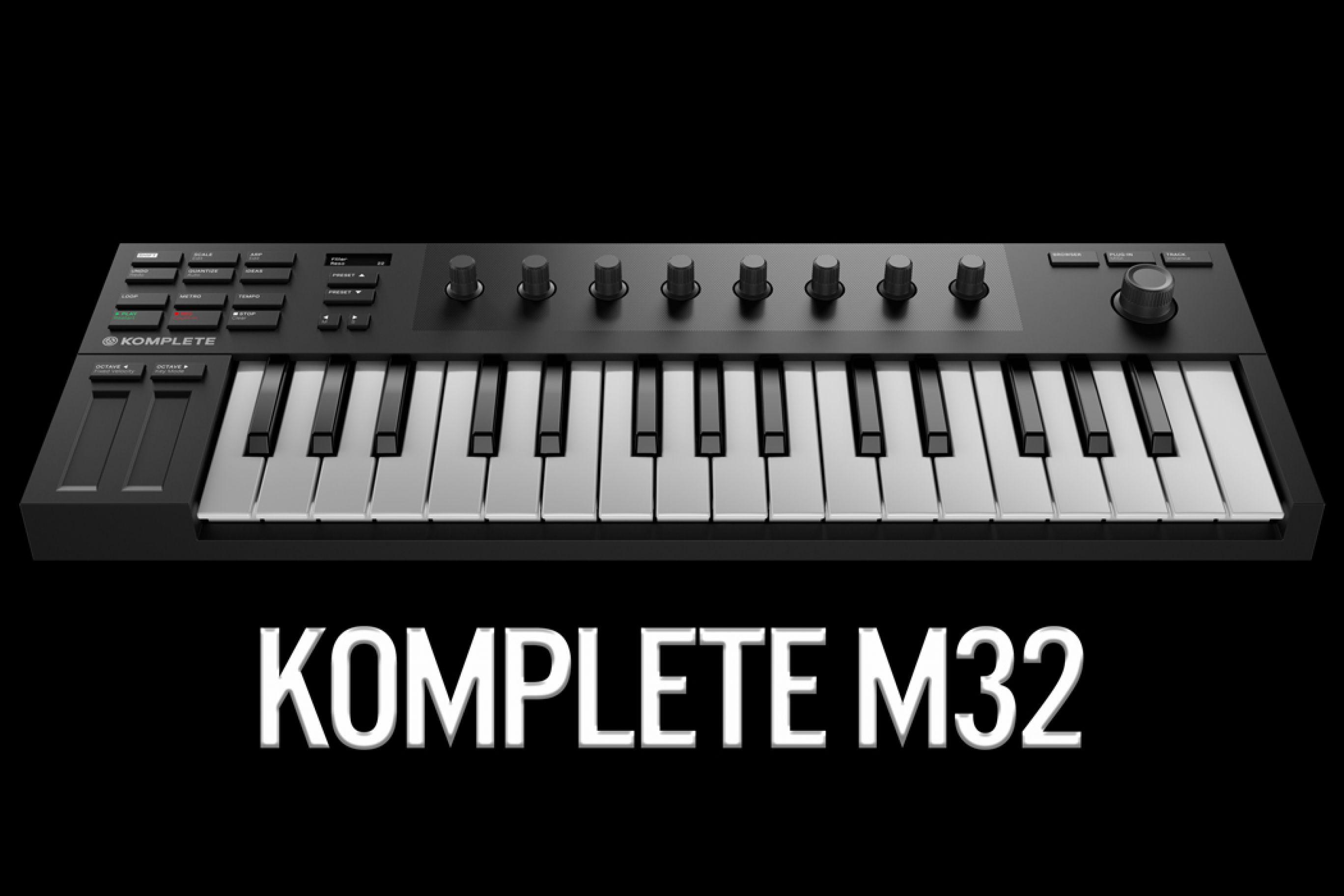 Komplete Kontrol M32: dai sfogo alla tua fantasia dovunque