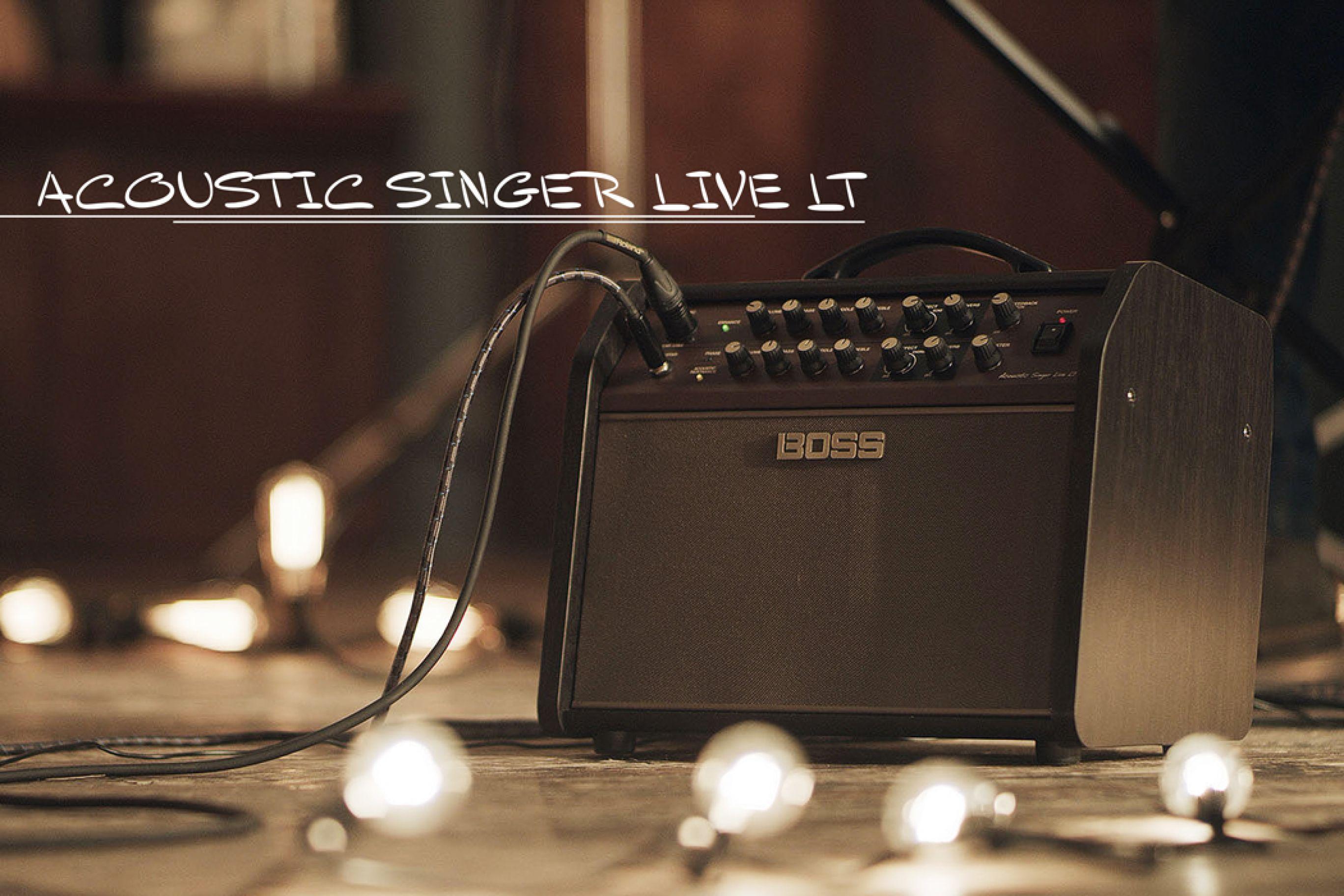 Amplificatori per chitarra e voce: recensione del nuovo Boss Acoustic Singer Live LT