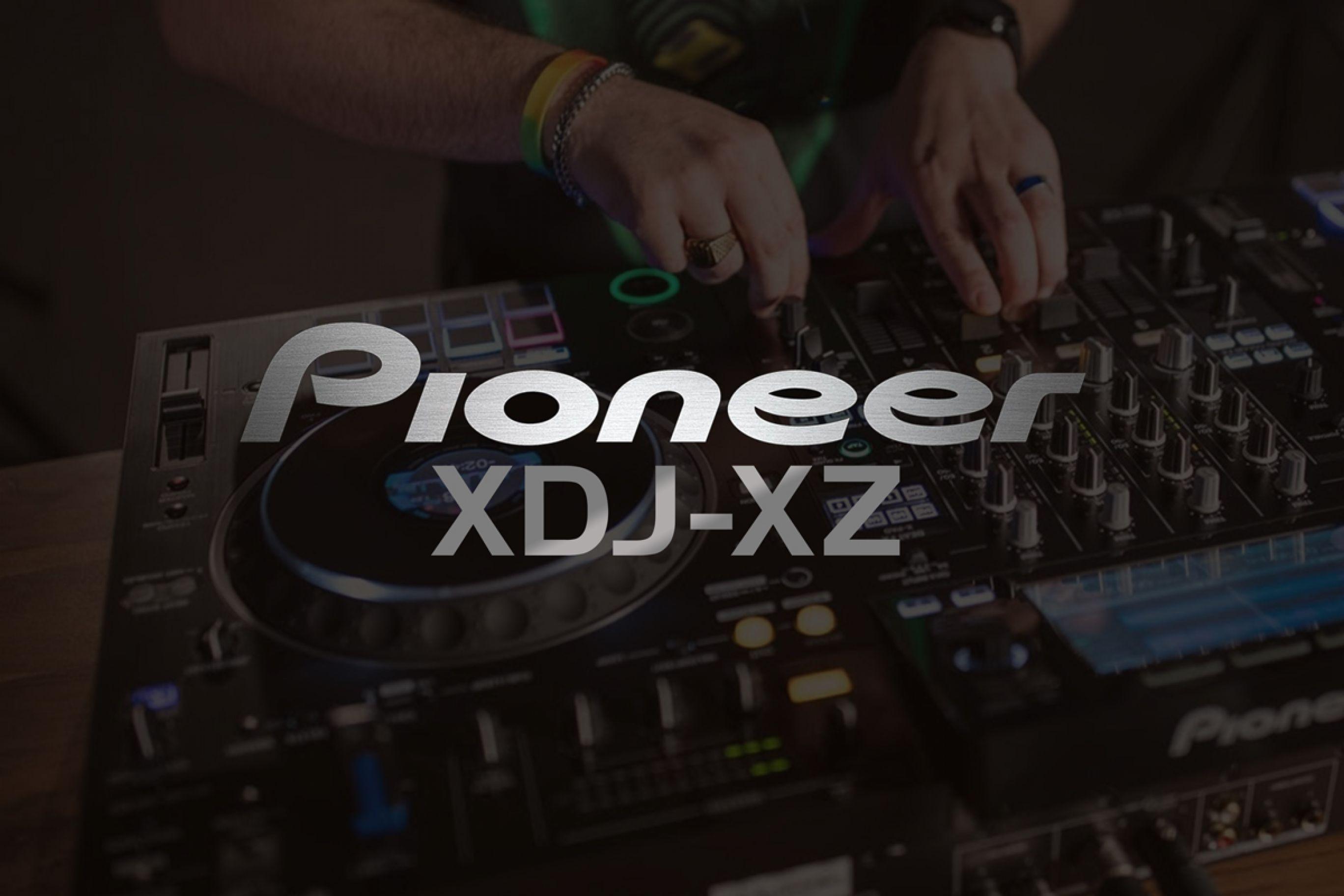 Consolle per DJ 4 Canali: la nuova Pioneer XDJ XZ