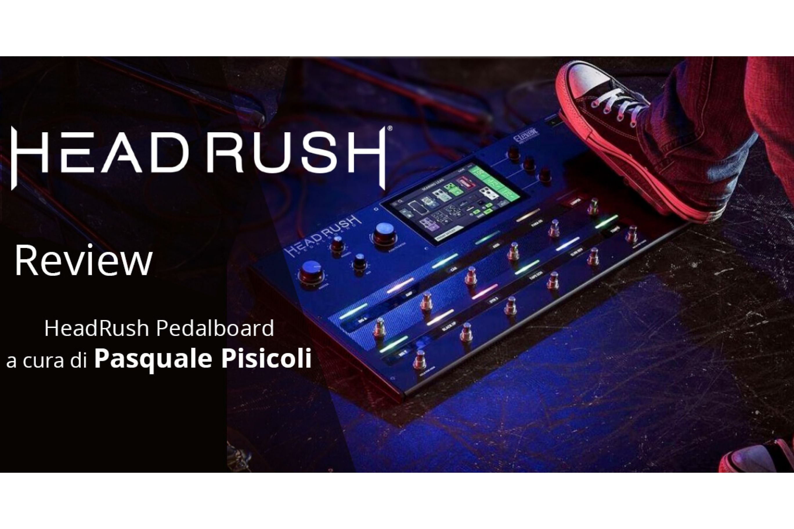 HeadRush Pedalboard - Review @MusicalStore2005