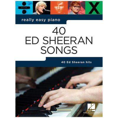 Hal Leonard Really Easy Piano: 40 Ed Sheeran Songs