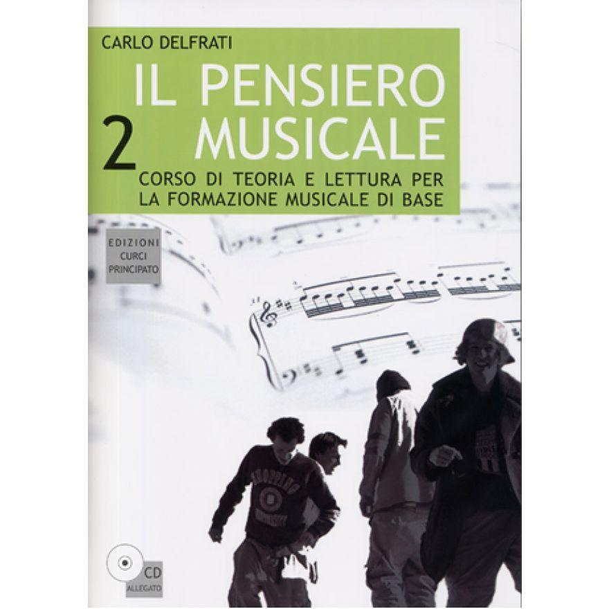 CURCI Delfrati Carlo - IL PENSIERO MUSICALE, Volume 2 (+CD)
