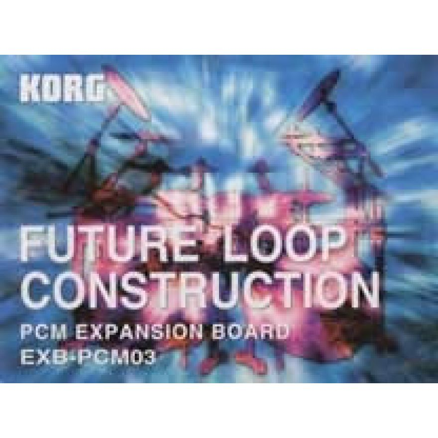 KORG EXB PCM 03 - FUTURE LOOP CONSTRUCTIONS