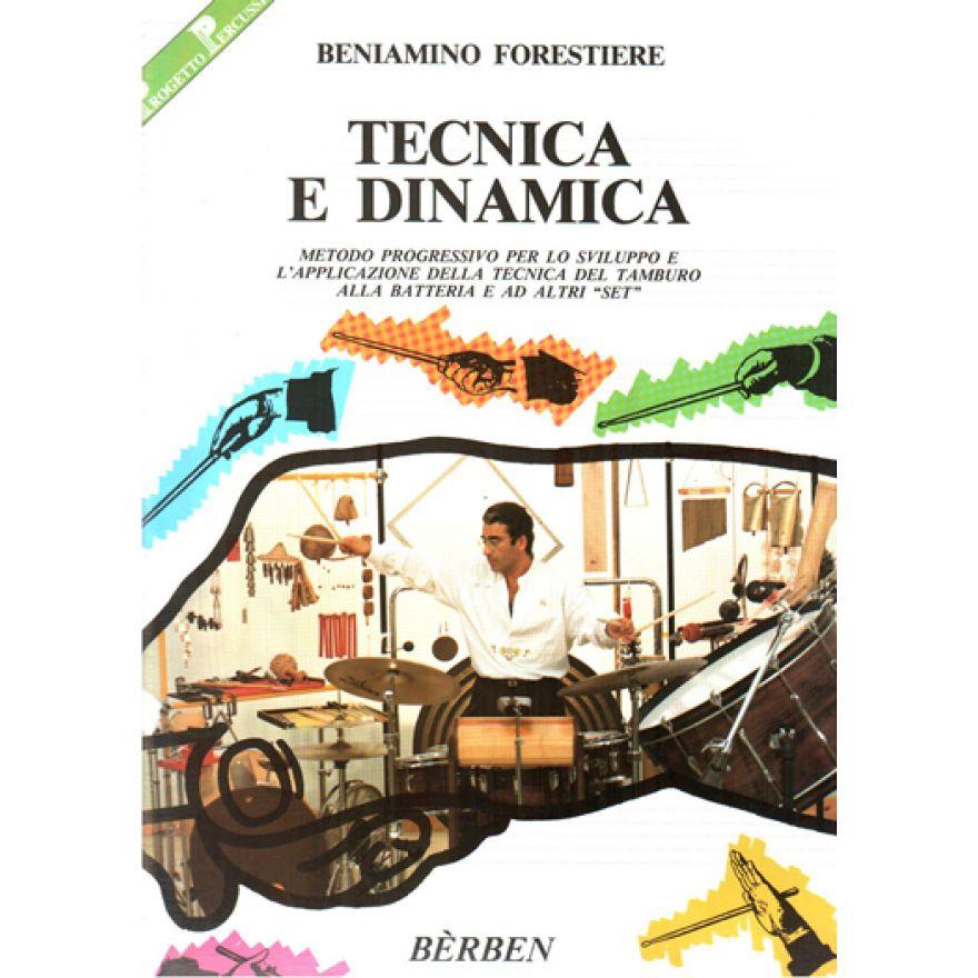 BÉRBEN Forestiere, Beniamino - TECNICA E DINAMICA