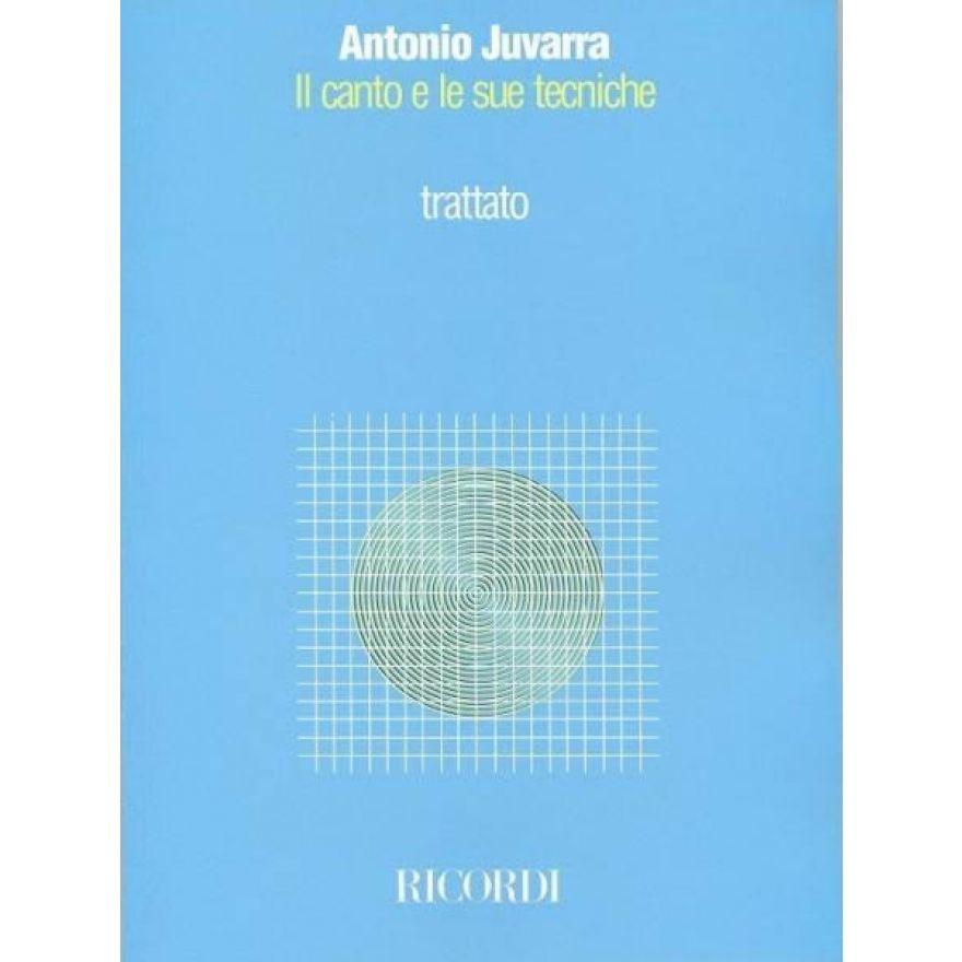 RICORDI Juvarra - IL CANTO E LE SUE TECNICHE - TRATTATO