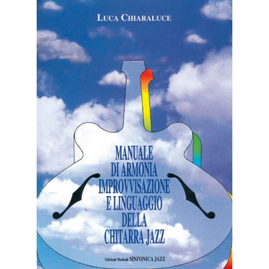 SINFONICA Chiaraluce, Luca - MANUALE DI ARMONIA IMPROVVISAZIONE