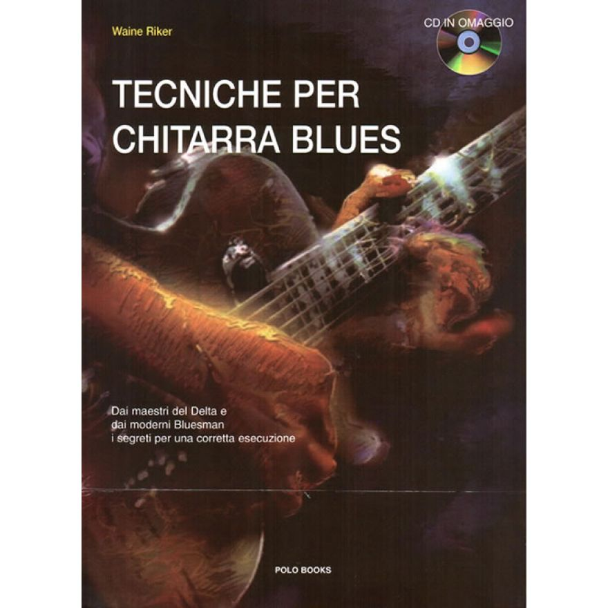 POLO BOOKS Waine Riker - TECNICHE PER CHITARRA BLUES (+CD)