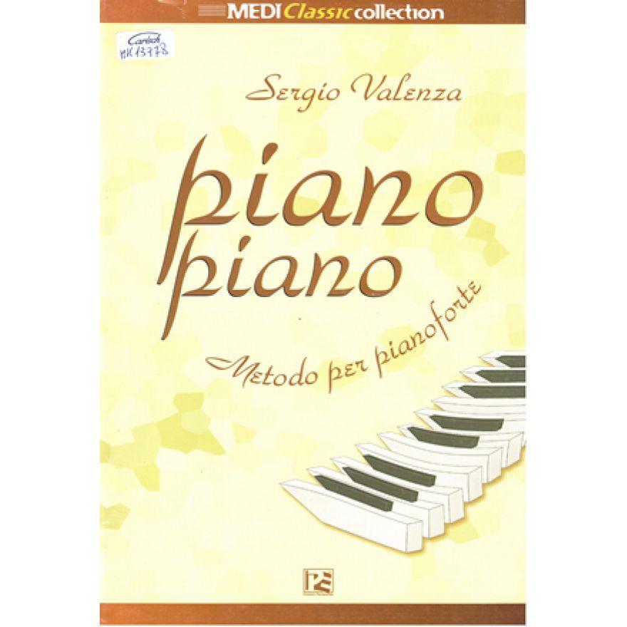 PANASTUDIO Valenza, Sergio - PIANO PIANO - METODO PER PIANOFORTE