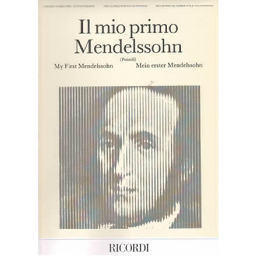 RICORDI Mendelssohn - IL MIO PRIMO MENDELSSOHN