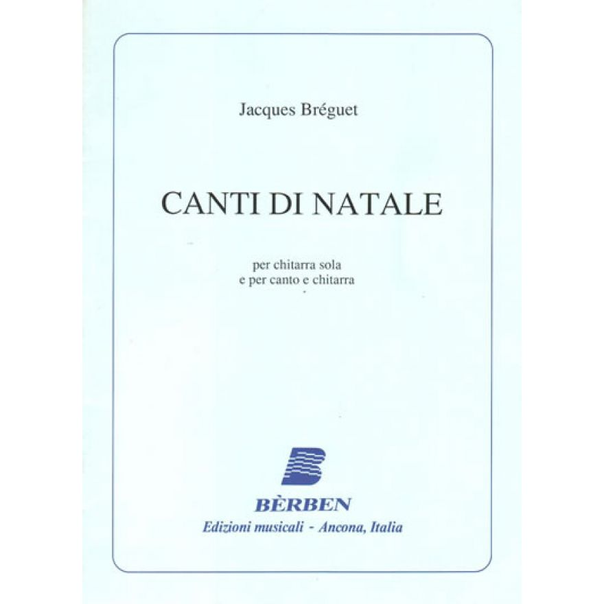 JACQUES BREGUET - CANTI DI NATALE