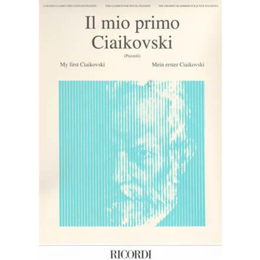 RICORDI Tchaikovsky - IL MIO PRIMO CIAIKOWSKI