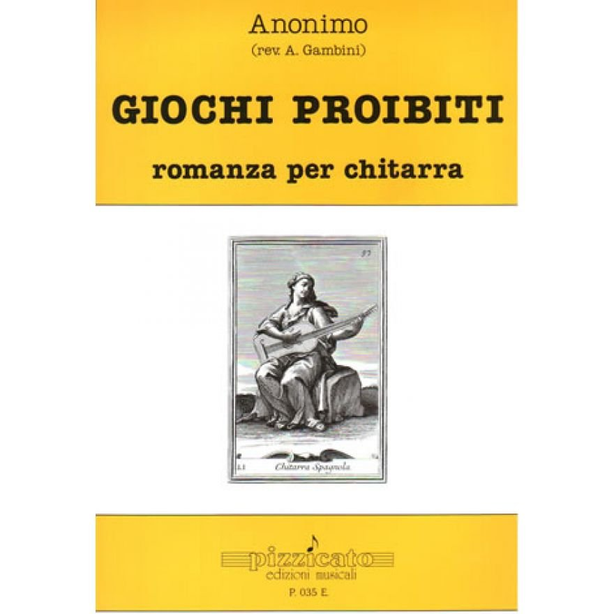 PIZZICATO Anonimo - GIOCHI PROIBITI, romanza per chitarra