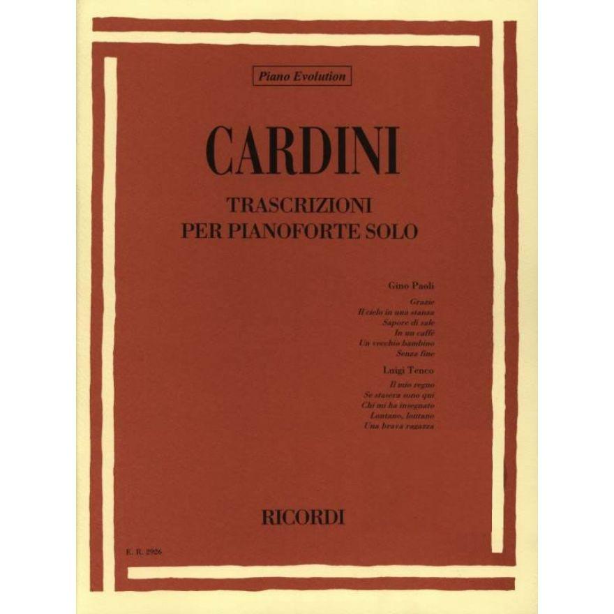 RICORDI G. CARDINI - TRASCRIZIONI MUSICALI PER PIANOFORTE SOLO
