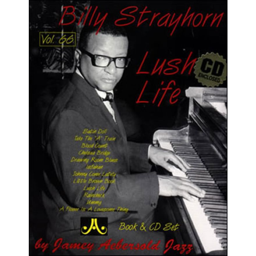JAJ Strayhorn, Billy - BILLY STRAYHOTN: LUSH LIFE (Vol. 66)(+CD)