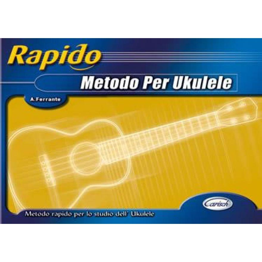 CARISCH Ferrante, Andrea - RAPIDO - METODO PER UKULELE