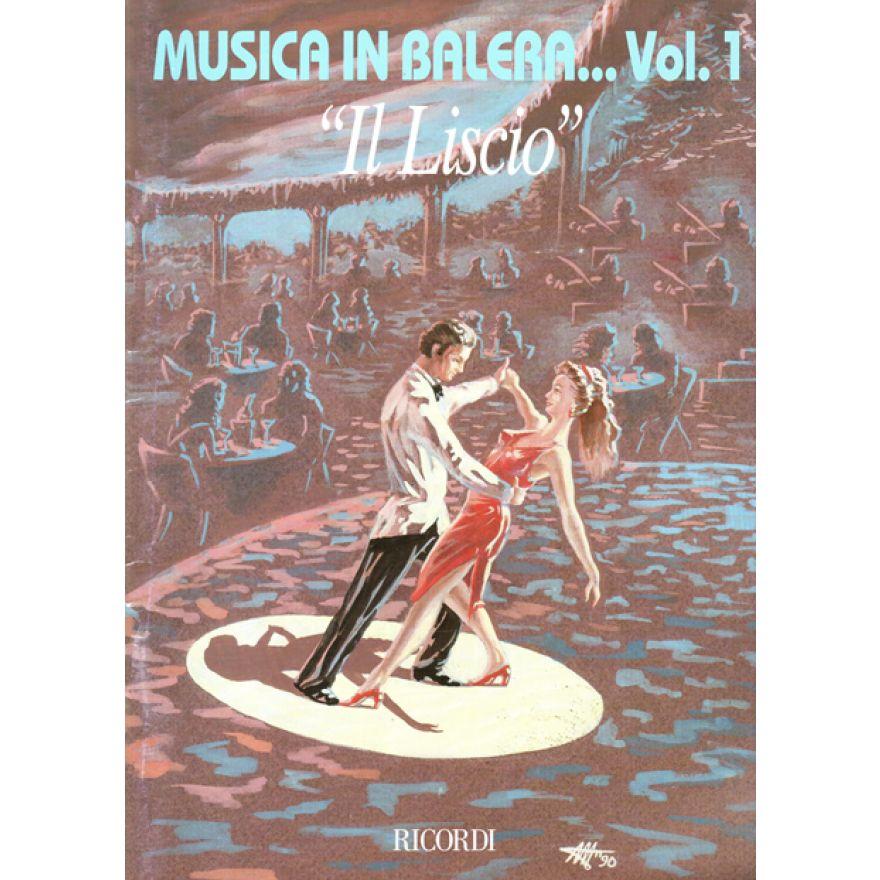 RICORDI Aa. Vv. - MUSICA IN BALERA... VOL.I IL LISCIO