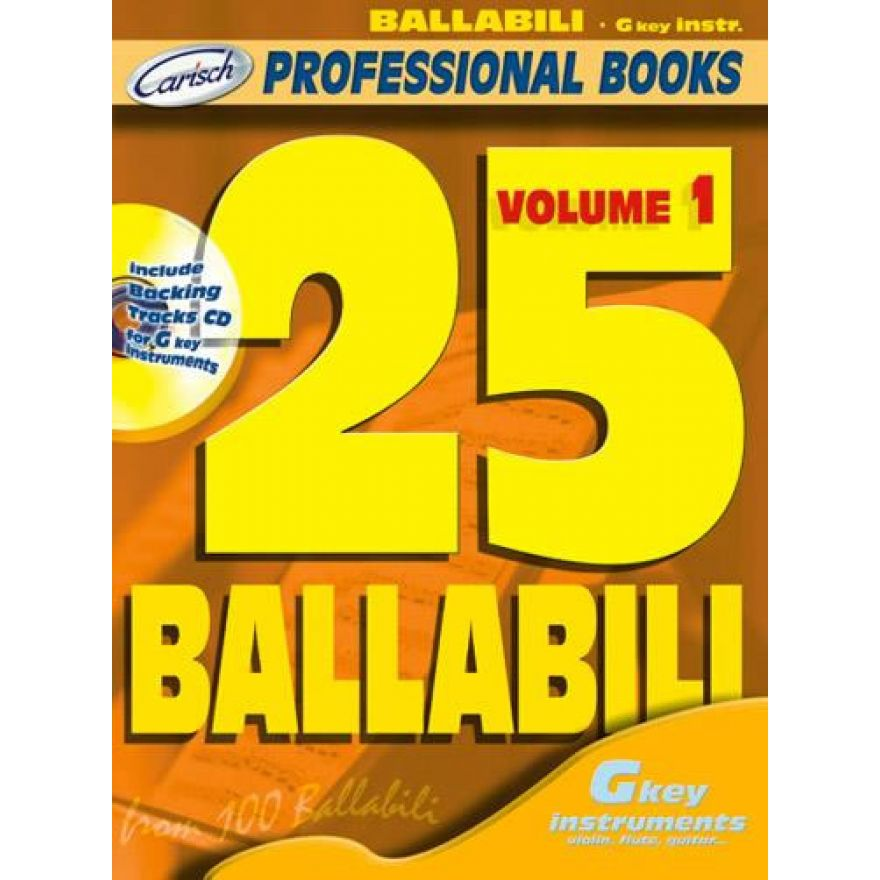 CARISCH 25 BALLABILI, Volume 1 (Gkey Instr.) (+CD)
