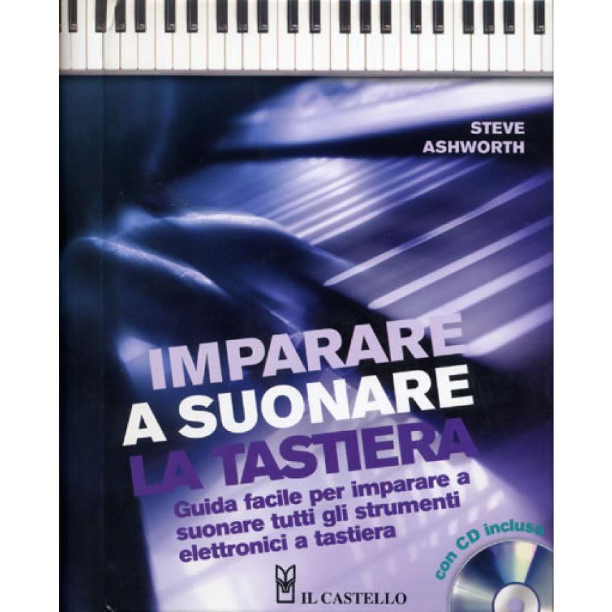 CURCI ASHWORTH Steve - IMPARARE A SUONARE LA TASTIERA (+CD)