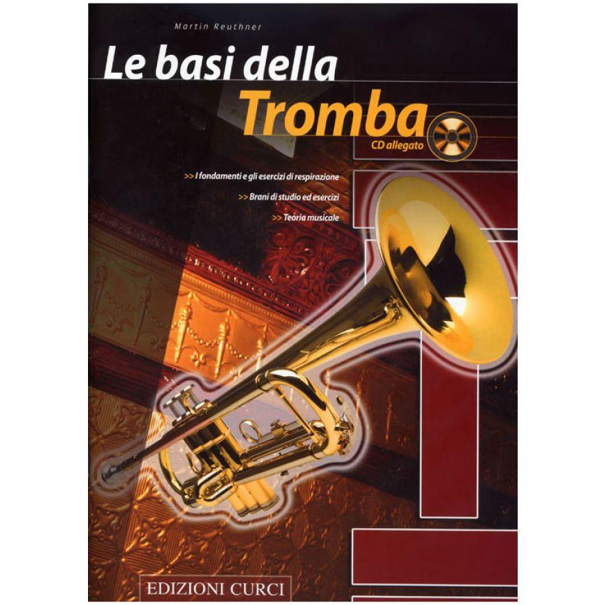 CURCI REUTHNER Martin - LE BASI DELLA TROMBA (+CD)