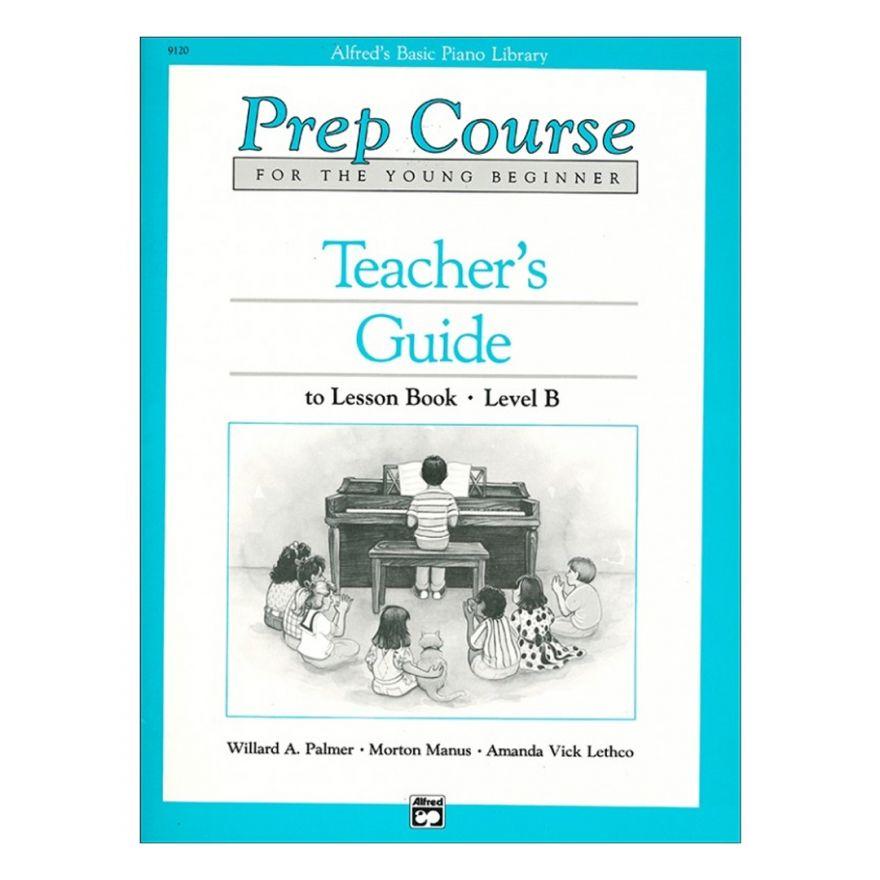 ALFRED's Prep Course Lesson Book Teacher's Guide Level B