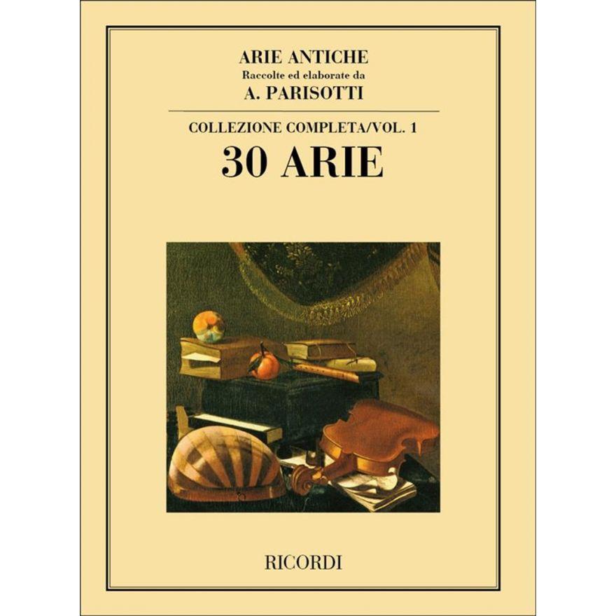 Ricordi Alessandro Parisotti Arie Antiche: 30 Arie Volume I