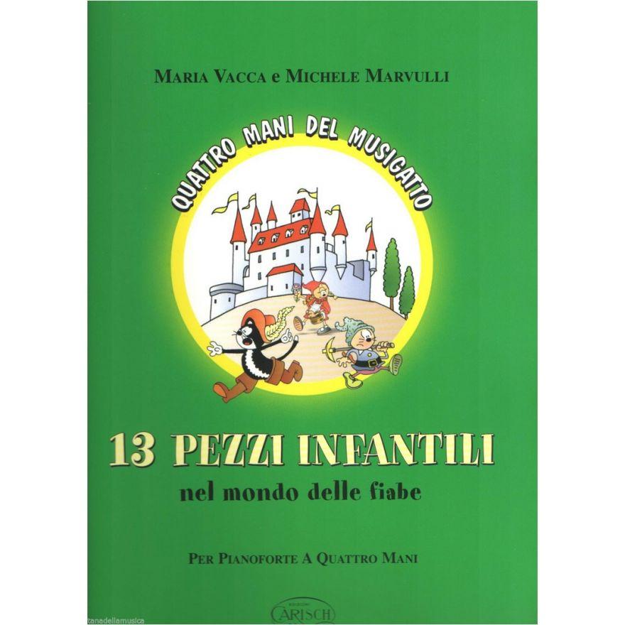 Volonté & Co. Vacca, Maria - 13 Pezzi Infantili nel Mondo delle Fiabe