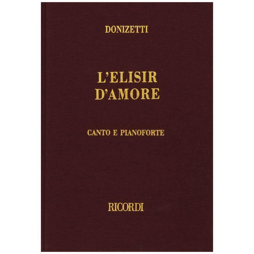 1 Gaetano Donizetti Ricordi L'elisir d'Amore Canto e Pianoforte Ed. Tradizionale
