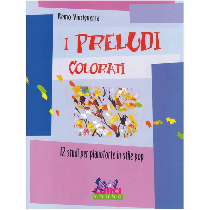 Curci Young I Preludi Colorati - 12 Studi per Pianoforte in Stile Pop