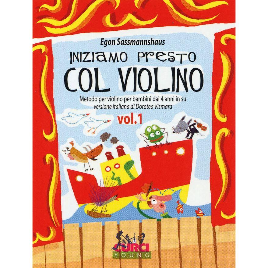 Curci Young Iniziamo Presto col Violino Volume 1