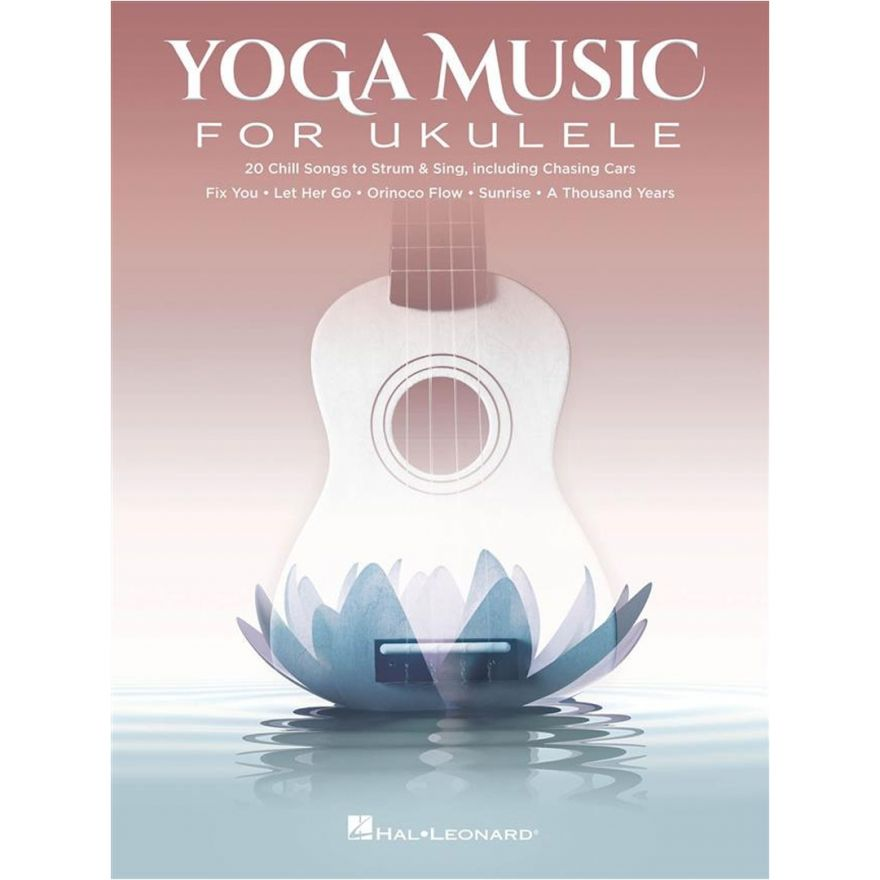 Hal Leonard Yoga Music for Ukulele