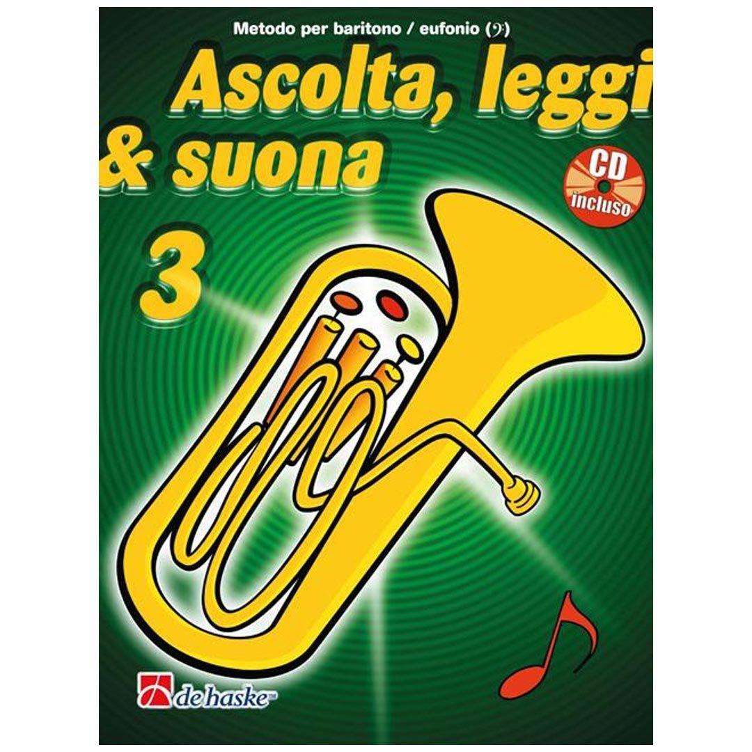 Ascolta leggi /& suona 3 Baritono Eufonio Volume 3 Libro CD