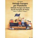 SCHOTT Emonts, Fritz - METODO EUROPEO PER PIANOFORTE Volume 1