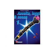 De Haske Publications Ascolta, Leggi e Suona 1 Clarinetto - Metodo per Clarinetto