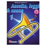 De Haske Publications Ascolta, Leggi e Suona 1 Trombone - Metodo per Trombone