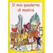 Curci Il Mio Quaderno di Musica per Bambini