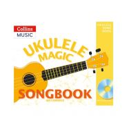 Collins Music Ukulele Magic - Ukulele Magic Songbook