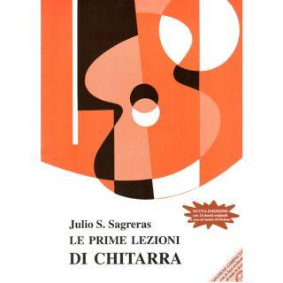 Berben J. S. Sagreras Le Prime Lezioni di Chitarra + CD - Manuale di Chitarra per Principianti