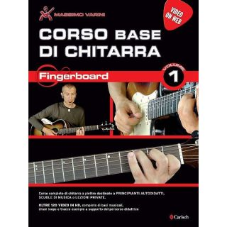 Carish Massimo Varini Corso Base di Chitarra - Fingerboard Volume 1