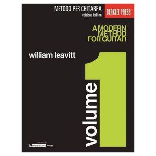 Hal Leonard William Leavitt Metodo Moderno per Chitarra Volume 1 2019
