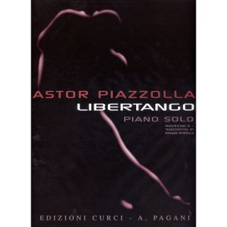 Edizioni Curci A. Piazzolla Libertango per Pianoforte Solo