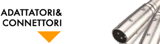 Connettori e Adattatori Audio